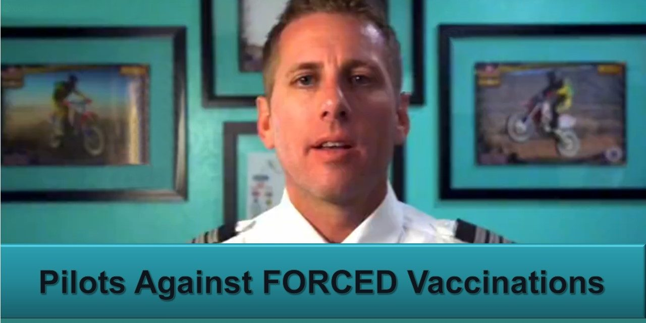 Pilots Against FORCED Vaccination