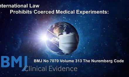 International Law Prohibits Coerced Medical Experiments